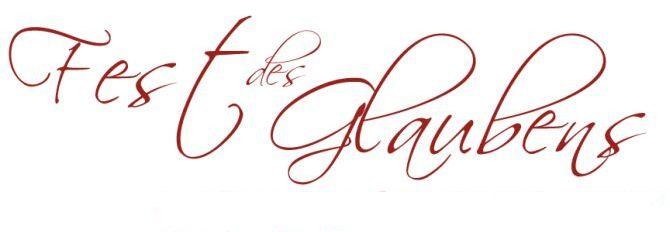 ABGESAGT: Fest des Glaubens | 22.03.2020
